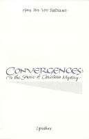 Convergences: To the Source of Christian Mystery