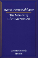 The Moment of Christian Witness