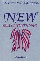 New Elucidations