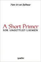 A Short Primer for Unsettled Laymen