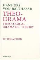 Theo-Drama, Vol. 4: The Action