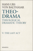 Theo-Drama, Vol. 5: The Last Act