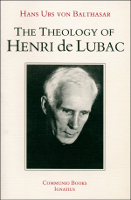 The Theology of Henri De Lubac