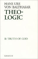 Theo-Logic, Vol. 2: Truth of God