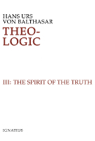 Theo-Logic, Vol. 3: The Spirit of Truth